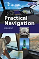 Practical Navigation by Dag Pike(2015-09-11)