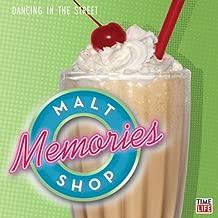 Malt Shop Memories: Dancing in the Street