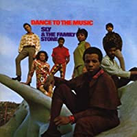 Dance To The Music by Sly & The Family Stone (2007-04-17)