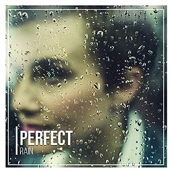# Perfect Rain