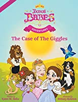 Bobos Babes Adventures: The Case of the Giggles