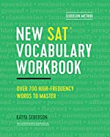 Seberson Method: New SAT Vocabulary Workbook: Over 700 High-frequency Words to Master