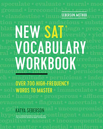 Seberson Method: New SAT® Vocabulary Workbook: Over 700 High-Frequency Words to Master