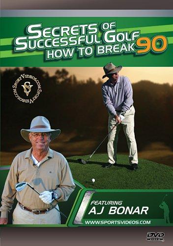 Secrets of Successful Golf: How to Break 90 DVD featuring Coach AJ Bonar