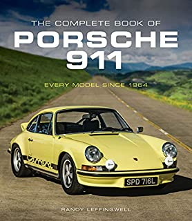 The Complete Book of Porsche 911: Every Model Since 1964 (Complete Book Series)