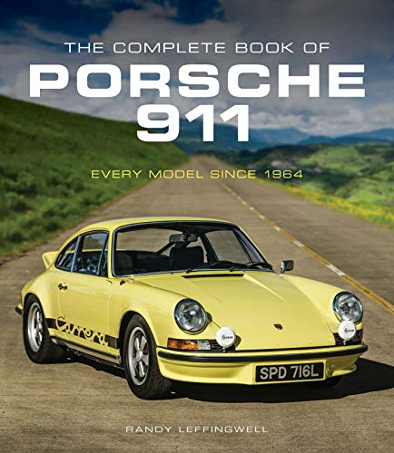 Compare Textbook Prices for The Complete Book of Porsche 911: Every Model Since 1964 Complete Book Series  ISBN 9780760365038 by Leffingwell, Randy