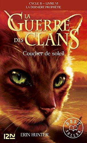 La guerre des clans II - La dernière prophétie tome 6 (Pocket Jeunesse) (French Edition)