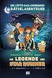 Die Legende der Star Runner: Ein Timmi Tobbson Rätselabenteuer (mit vielen spannenden Suchbildern,...