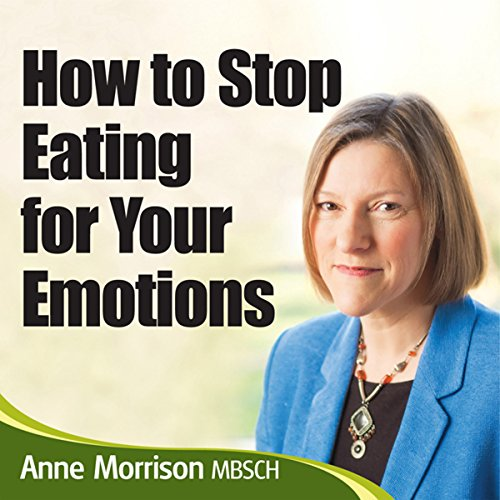How to Stop Being an Emotional Eater     Stop Comfort Eating and Lose Weight              By:                                                                                                                                 Anne Morrison MBSCH                               Narrated by:                                                                                                                                 Anne Morrison MBSCH                      Length: 5 hrs and 49 mins     14 ratings     Overall 3.3