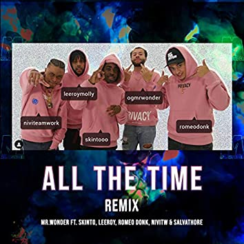 All The Time (Remix)