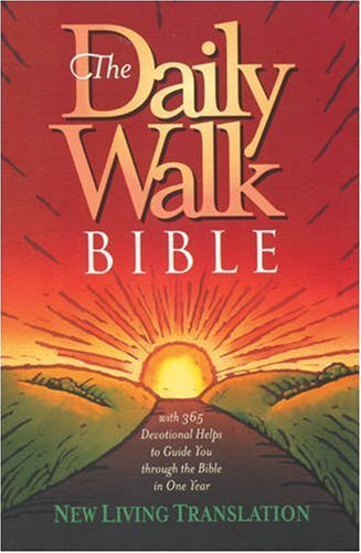 By Author The Daily Walk Bible (New Living Translation)