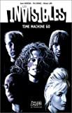 Les invisibles, tome 2. Time machine go
