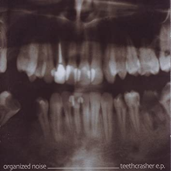 Teethcrasher EP