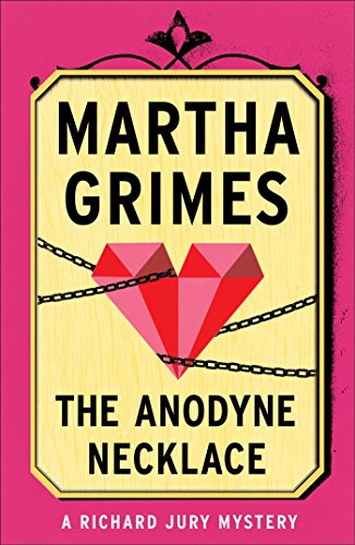 The Anodyne Necklace (Richard Jury Mysteries Book 3) (English Edition)