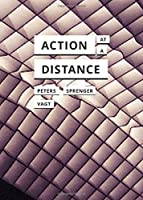 Action at a Distance (In Search of Media)