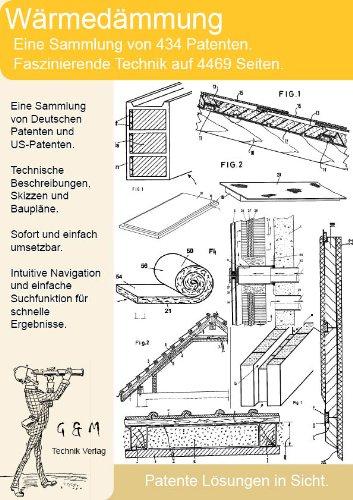 Die Technik hinter Wärmedämmung und Isolierung. 434 Patente zeigen was dahinter steckt!