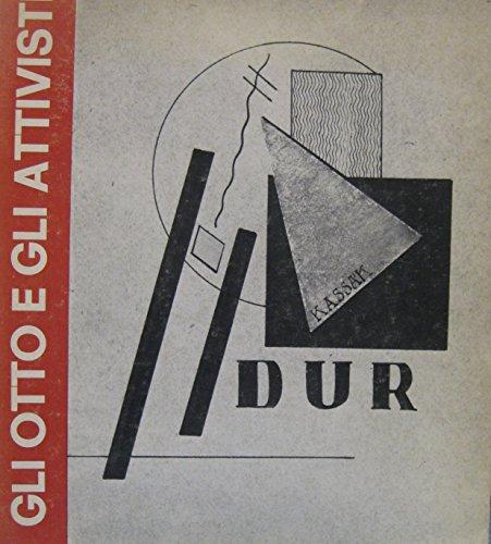 Gli Otto E Gli Attivisti Ente Premi Roma, Via Delle Iv Fontane 13, Palazzo Barberini, 25 Giugno-26 Luglio 1980