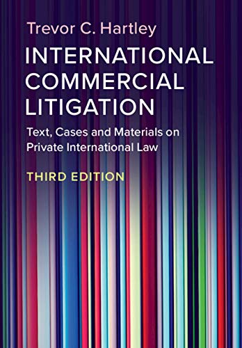 International Commercial Litigation: Text, Cases and Materials on Private International Law (English Edition)