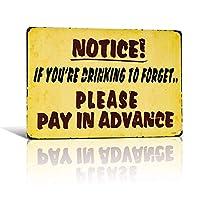 メタルティンサイン「飲み忘れの場合は事前にお支払いください」メタルアートバーポスターパブ居酒屋の壁の装飾-20x30cm