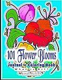 101 Flower Blooms What is Art? Learn Art Styles Classical Flower Art Drawings Journal Adult Coloring Book: COLORING BOOK FOR ADULTS with Flowers for ... for home, school, hospital, retirement
