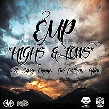Highs & Lows (feat. Savage Capone, Haley & Two Feathers)