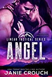 Angel: A Linear Tactical Romantic Suspense Standalone (Linear Tactical Series Book 4)