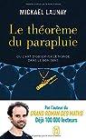 Le Théorème du parapluie, ou l'art d'observer le monde dans le bon sens par Launay