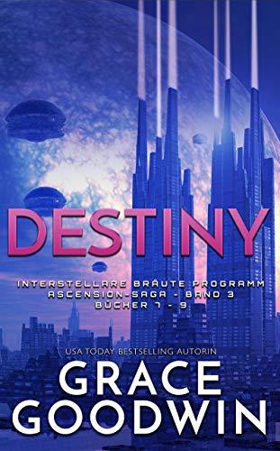 Destiny: Ascension-Saga: Bücher 7-9 (Band 3)
