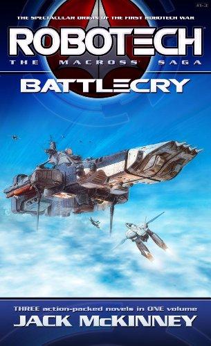 Robotech: The Macross Saga: Battle Cry (English Edition)
