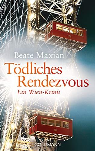 Buchseite und Rezensionen zu 'Tödliches Rendezvous: Ein Wien-Krimi - Die Sarah-Pauli-Reihe 1' von Beate Maxian