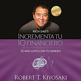 Incrementa tu IQ financiero [Increase Your Financial IQ] audiobook cover art