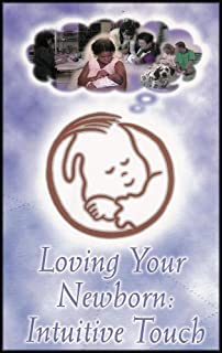 Loving Your Newborn: Intuitive Touch (Newborn Massage) VHS VIDEO
