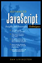 Advanced JavaScript: Insights and Innovative Techniques