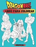 Dragon Ball: Un Super Libro Dragon ball Para Colorear ( +75 Dibujos