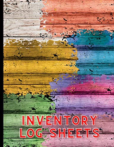INVENTORY LOG SHEETS: Journal For Retail, Small Business, Boutique, Shops, Home Goods, Registering & Recording Of Delivery & Stock.
