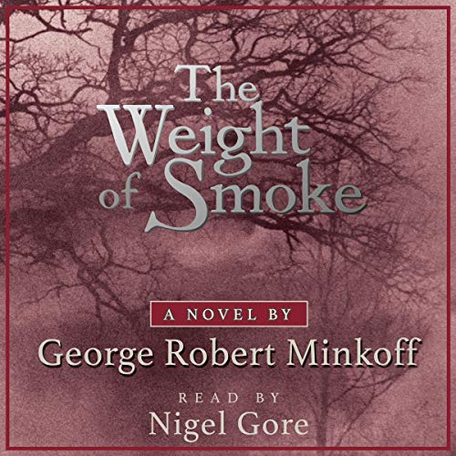 The Weight of Smoke audiobook cover art