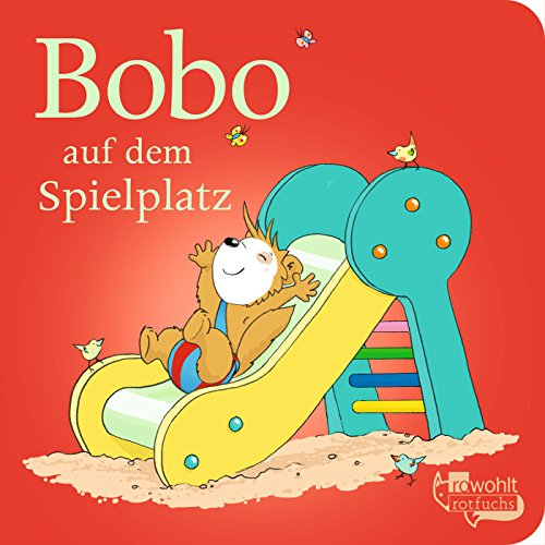 Bobo auf dem Spielplatz (Bobo Siebenschläfer: Pappbilderbücher)