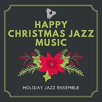 Happy Christmas Jazz Music