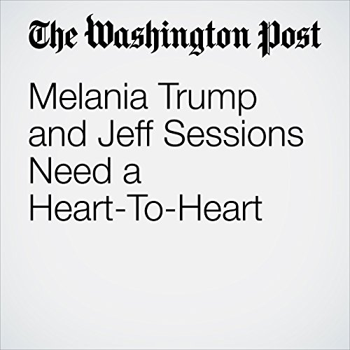 Melania Trump and Jeff Sessions Need a Heart-To-Heart audiobook cover art