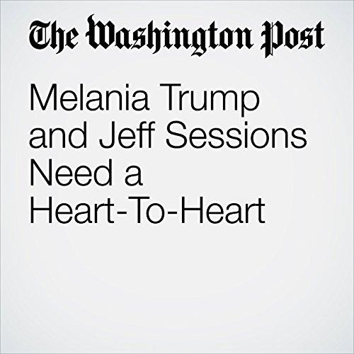 Melania Trump and Jeff Sessions Need a Heart-To-Heart copertina