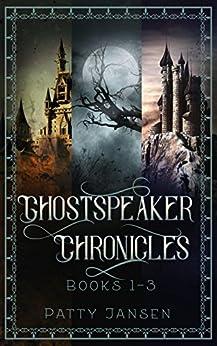 Ghostspeaker Chronicles Books 1-3 (Ghostspeaker Chronicles Collection Book 1) by [Patty Jansen]