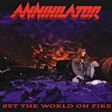 Set the World on Fire by Annihilator