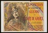Photo: World War I, WWI, Exposition de l'oeuvre de guerre de Henry de Groux, 1916, France . Size: 8x