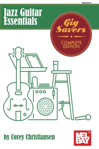 Jazz Guitar Essentials: Gig Savers Complete Edition