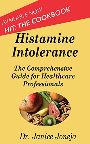 Download Histamine Intolerance: A Comprehensive Guide for Healthcare Professionals (Comprehensive Guides Book 1) (English Edition) B077FXQJPK
