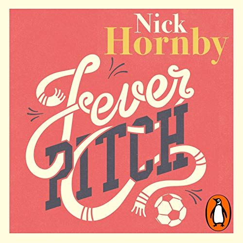 Fever Pitch Audiobook By Nick Hornby cover art