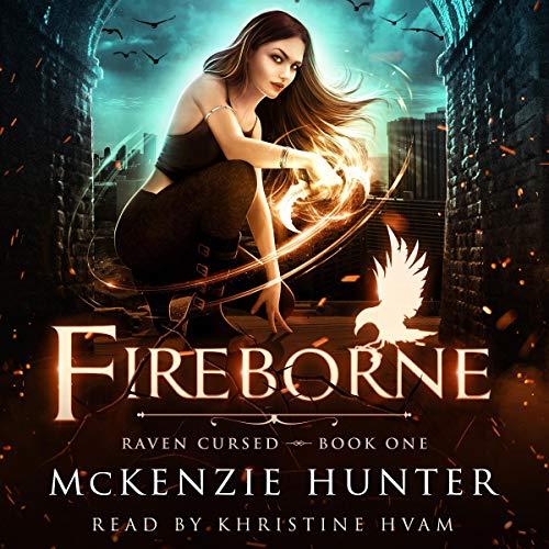 Fireborne: Raven Cursed, Book 1