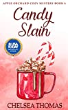 Candy Slain (Apple Orchard Cozy Mystery Book 6)