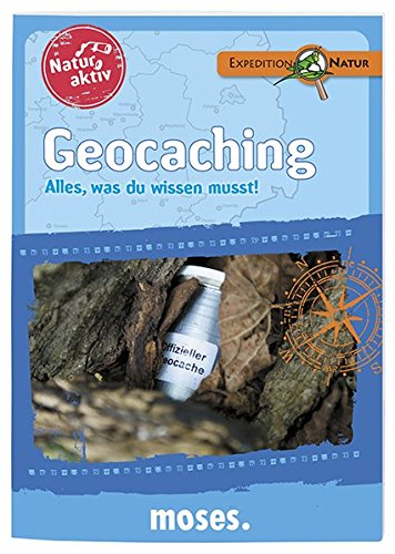 Natur aktiv: Geocaching: Alles, was du wissen musst!