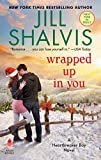 Wrapped Up in You: A Heartbreaker Bay Novel (Heartbreaker Bay, 8)